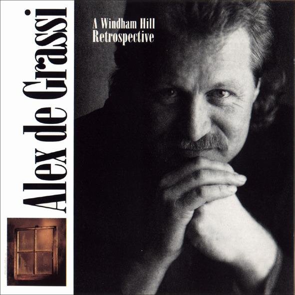 Alex De Grassi: A Windham Hill Retrospective