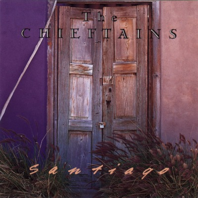 The Chieftains: Santiago