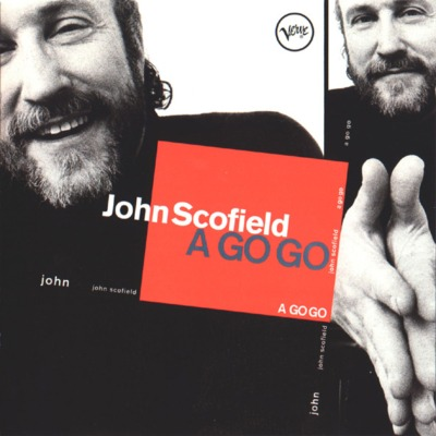 John Scofield: A go go