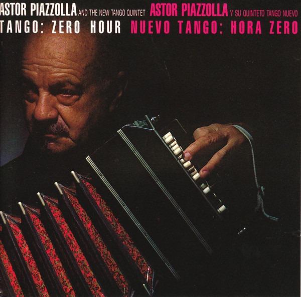 Astor Piazzolla - Tango Zero Hour