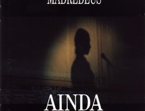 Madredeus – Ainda – EMI 1995