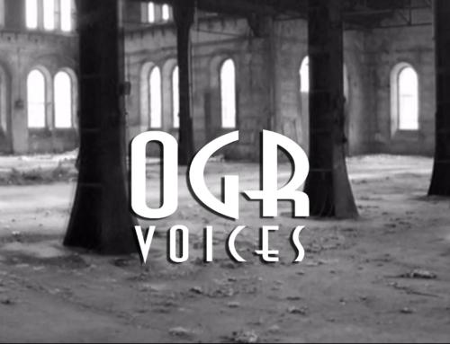 OGR Voices – Officine Grandi Riparazioni